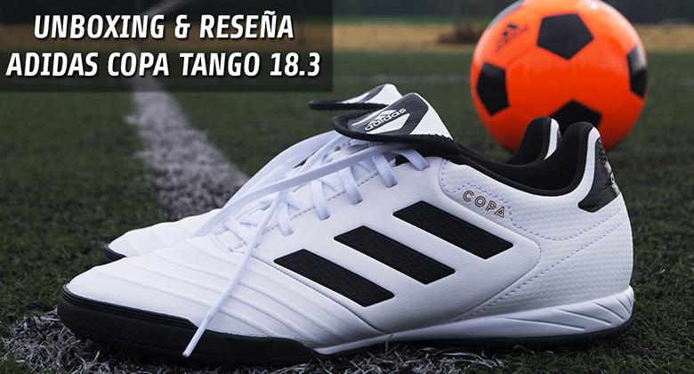 ¡Mira nuestra reseña de los Adidas Copa 18.3 Tango! ¿Valen la pena  d1d403534d626